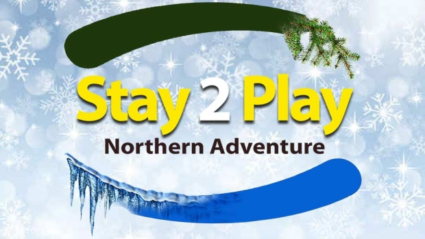 Stay 2 Play Northern Adventure Contest